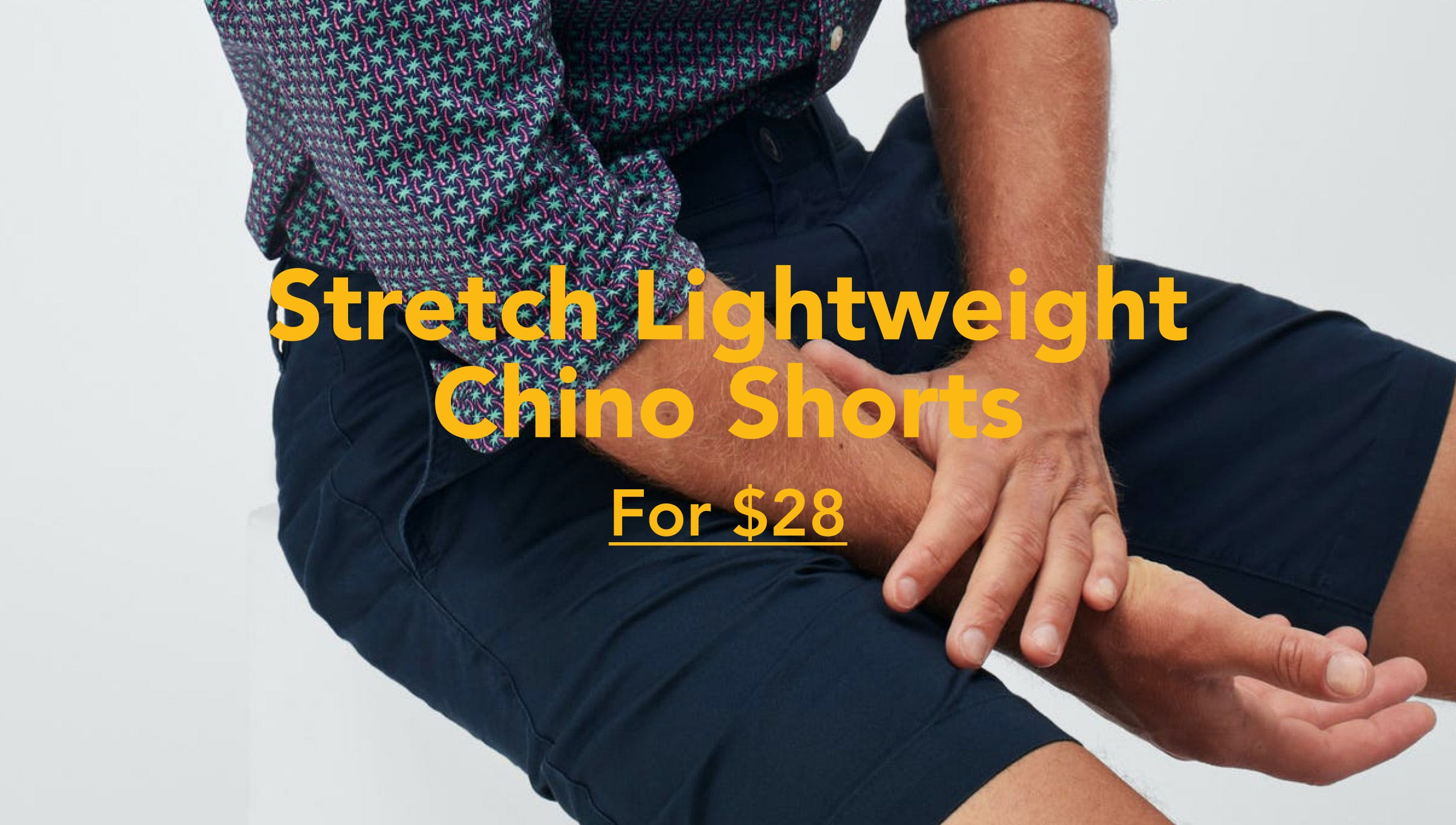 Stretch Lightweight Chino Shorts For $28