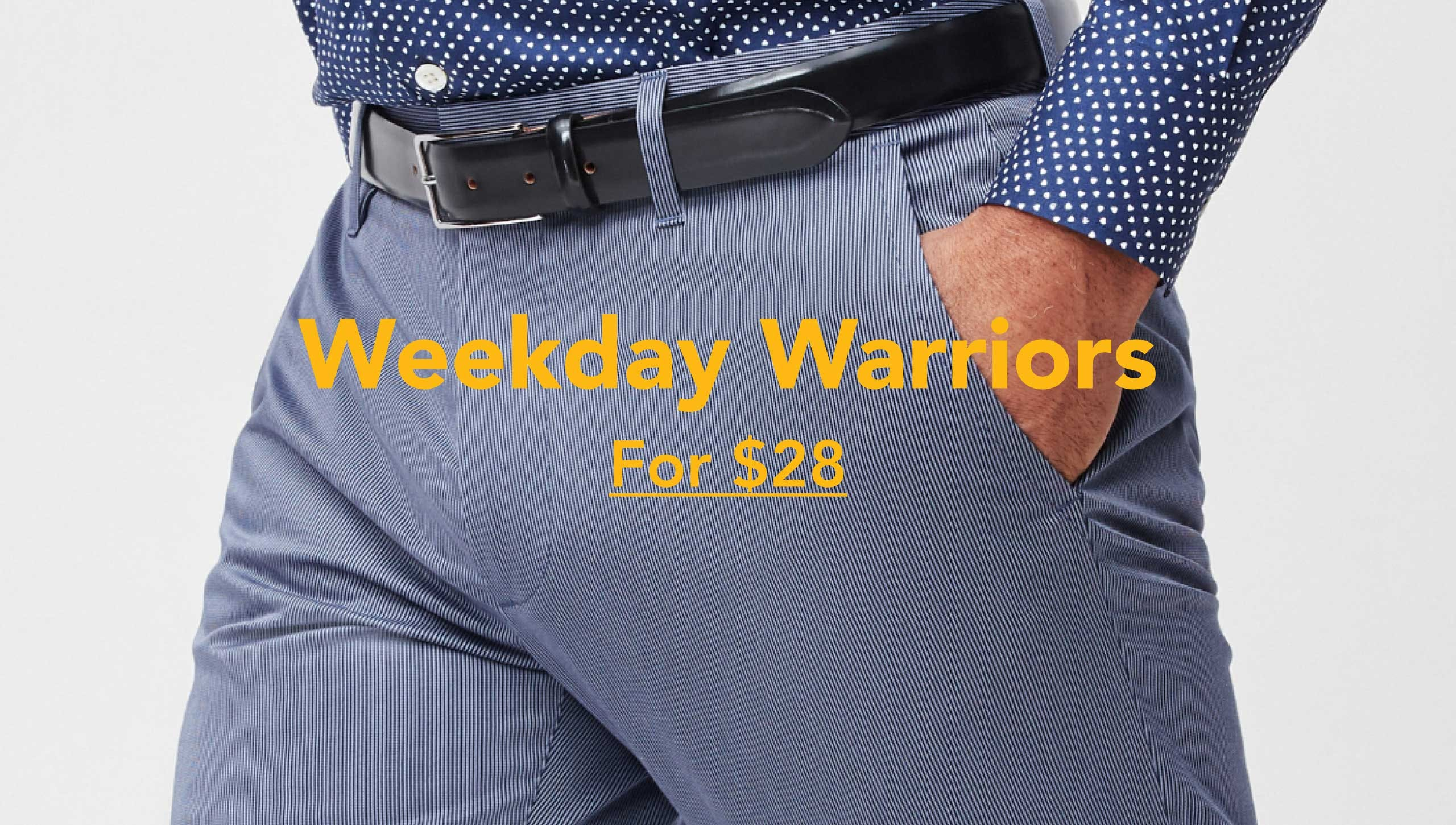 Weekday Warriors For $28